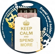Keep Calm and Spend More Oyster Card Holder