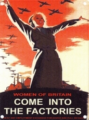 Women of Britain Come Into the Factories Wall Sign